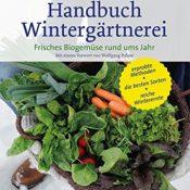 """Literatur - das Cover des Buches """"Handbuch Wintergärtnerei. Frisches Biogemüse rund ums Jahr"""" von Eliot Coleman"""